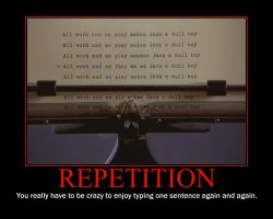 Repetition Motivational Poster by QuantumInnovator