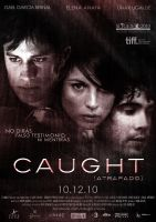 Caught - Atrapado Movie Poster by CARLOSD
