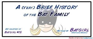A Brief History of the Bat-Fam by Temidien