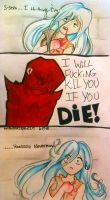 ''If you die, I'm going to kill you'' by WithinATragedy