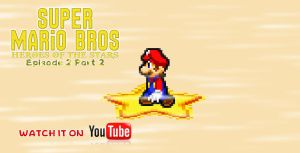SMB Heroes of the Stars Epsiode 2 Part 1 is done by KingAsylus91