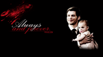 MIKAELSON - Always and forever. by darkandfancy