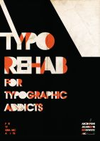Typographic Rehab by shoelesspeacock