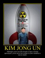 Kim Jong Un Motivational Poster by DaVinci41