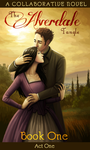 The Alverdale Tangle - Book One - Complete Act 1 by Sleyf