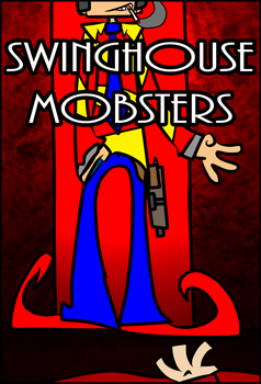 Swinghouse Mobsters Promo 3 by Lief-the-Lucky