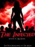The Infected by J.M. Steger by a-man-n-progress