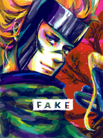 F A K E by 0thefoolnever