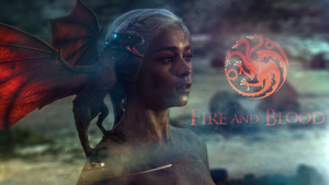 Daenerys Targaryen - Fire And Blood by Freedom4Arts