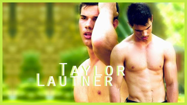 Wallpaper Taylor Lautner. by 0nlyFame