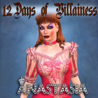 12 Days of Villainess -- Anastasia by mylochka