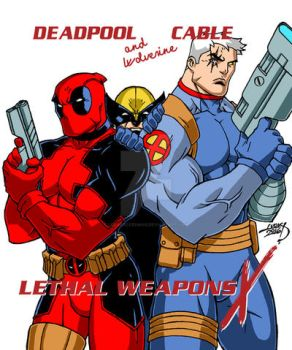 Lethal Weapons X Poster 2016 by LucasAckerman