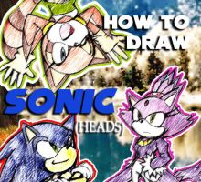 'How To Draw Sonic' +Heads+ by darkspeeds