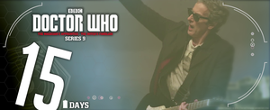 Doctor Who Series 9 - Countdown - 15 DAYS by theDoctorWHO2