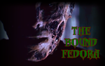 The Bound Fedora Cover 2016 by PebblesInMyPockets