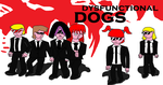 Dysfunction-Reservoir Dogs Parody by scifiguy9000