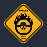 War Boys Danger Road Sign - Clean Edition by prometheus31