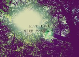 live life by Akire-09