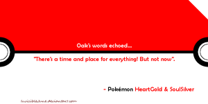 Quote #1 - Oak's words by InvisibleJune