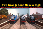 Two Wrongs Don't Make A Right by Terrier55Stepney