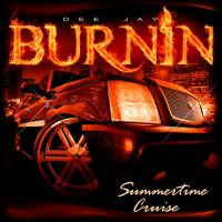 DJ Burnin' Summertime Cruise mix by Photopops