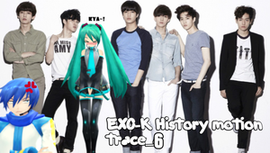 MMD EXO-K HISTORY motion trace_6 video by Zaicy