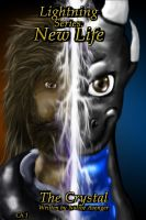 Lightning Legacy: New Life Chapter 1 The Crystal by Rukua