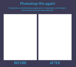 Photoshop This Again Meme Template by TotallyDeviantLisa