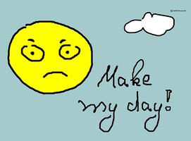 Make my day ... by palmouth