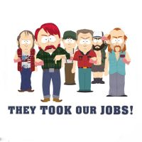 THEY TOOK OUR JOBS by zizigolllo