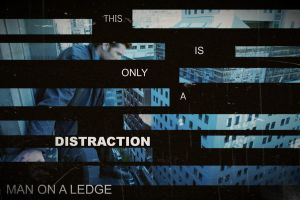 This is only a Distraction [Man on a Ledge] by bubblenubbins
