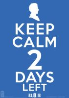 Keep Calm 2 DAYS LEFT! 23-11-13 by theDoctorWHO2