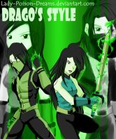 PD: Drago Style by Lady-Poison-Dreams