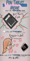 Pen Tablet Meme by marmarlaid