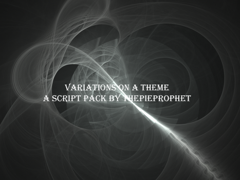 Variations On A Theme Pack by ThePieProphet