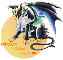 [Closed] Empoleon X Luxray X Noivern