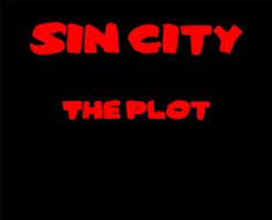 Sin City The Plot Animation by ArthurRamsey