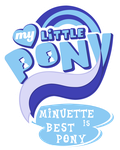 Minuette is Best Pony by the-bitterman