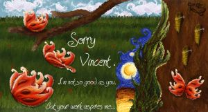 Sorry Vincent by PriMedeia