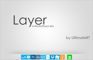 Layer - A RocketDock skin by UltimateRT