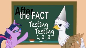 After the Fact: Testing Testing 1, 2, 3 by MLP-Silver-Quill