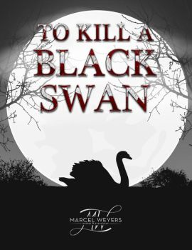 To Kill A Black Swan Cover by Massimow