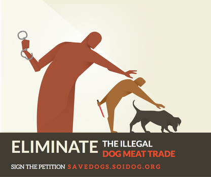 ELIMINATE the illegal dog meat trade by sebvyera