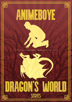 Book cover for Dragon's world series by Animeboye by RandomVanGloboii