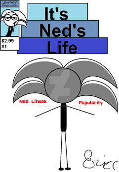 It's Ned's Life Cover #1 by ERIC1110