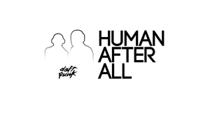 Human After All - White by wiirock