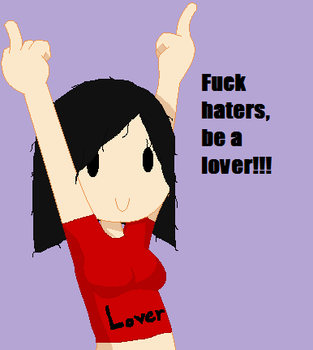 Fuck haters! by HaiyuX