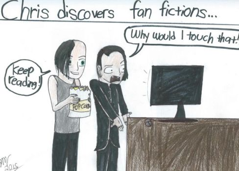 Chris Discovers Fanfics by JamieLynnGoth